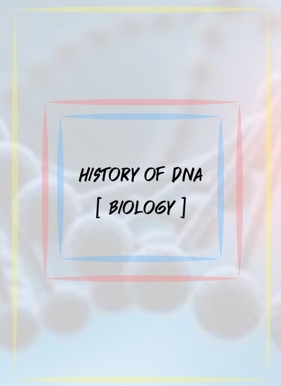 DNA : History of DNA