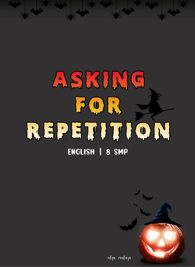 Asking for Repetition | 8 SMP Sampul