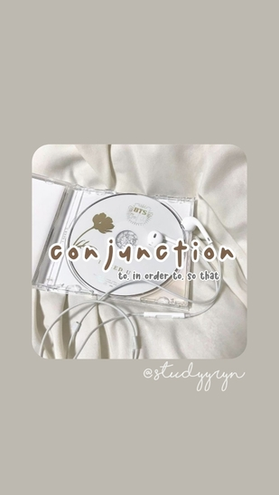 9 | Conjunction To, In Order To, & So That Sampul