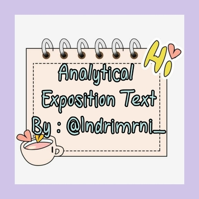 ▪︎Analytical Exposition    Bhs.Inggris▪︎