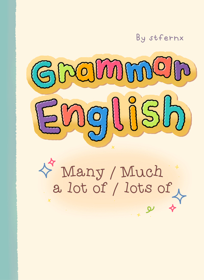ENGLISH ✦ many   much   a lot of   lots of