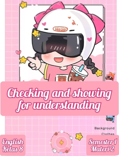 checking and showing for understanding
