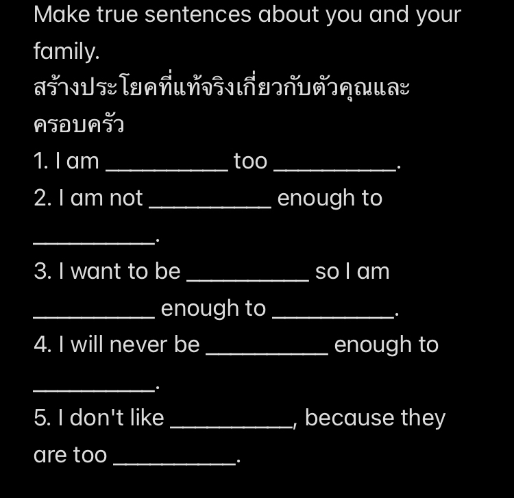Make true sentences about you and your family... - 1