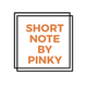 🌻Short-note-Pinky🌈